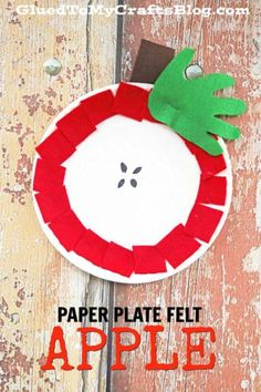 Paper Plate Felt Apple - Fall Themed Kid Craft Idea #gluedtomycrafts