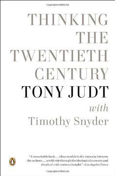 Thinking the Twentieth Century by Tony Judt http://www.amazon.com/dp/0143123041/ref=cm_sw_r_pi_dp_3OBhub0Y2PB9Y