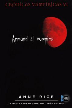 Armand el vampiro - Anne Rice