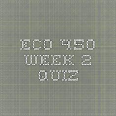 ECO 450 Week 2 Quiz