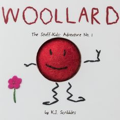 This is a story about a little guy named Woollard who is made of wool felt. He lives in the country with his friend Shaggy, a sheep. He's very curious and this relentless curiosity takes him on the best and most accidental adventures...the book is designed to be read to young kids (age 0-5), it is a thick board book and has a ball of felt assembled in the center of the book to amplify the experience of reading. Coming soon...to a bookstore near you!