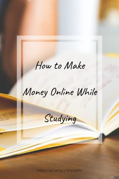 A guide to a few places where you can make an income online while being a full time student (like me).