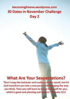 What Are Your Sexpectations? Day 2 of the 30 Dates in November Challenge from Becoming His Eve