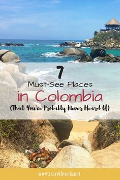 7 Must-See Places in Colombia That You've Probably Never Heard Of