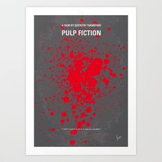 My Pulp Fiction Movie Poster Art Print by Chungkong - $18.00