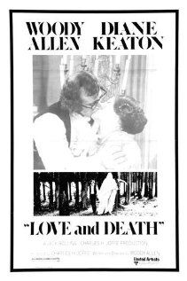 Love and Death - still one of my favorite Woody Allen movies.