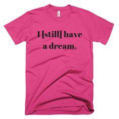 I [Still] Have A Dream - Men