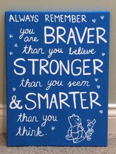 Winnie the Pooh quote on canvas :)