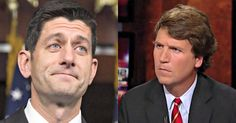 TRAITOR: Tucker Carlson Exposes BOMBSHELL About Paul Ryan [Watch]