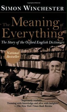 The Meaning of Everything: The Story of the Oxford English Dictionary by Simon Winchester,http://www.amazon.com/dp/019517500X/ref=cm_sw_r_pi_dp_vTvlsb0NYERA6F31