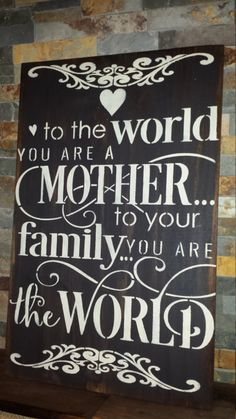 MOTHER You Are The World Sign/MOTHERS DAY by kimburcreations