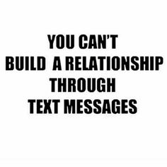 SO FUCKING TRUE!!!! I lost a serious relationship largely due to misunderstood texts on both sides!!!