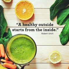 "Inspiring quotes about health and fitness:  ""A healthy outside starts from the inside."" —Robert Urich"