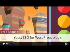 Yoast SEO for WordPress screencasts - learn all the in's and out's!