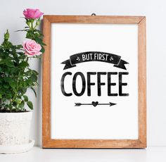 But first coffee printable poster // Typography wall art // Inspirational quote // Home decor // Digital download // Black and white
