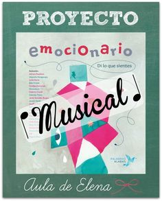 Proyecto Emocionario Musical del Aula de Elena. Inteligencia emocional, educación emocional. Music Activities, Therapy Activities, Word Worm, English Fun, Music School, Primary Music, School Subjects, Music Classroom, Spanish Classroom