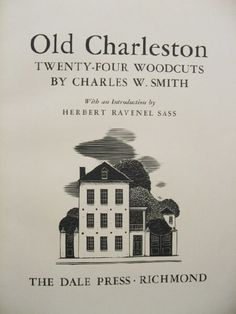 Old Charleston: 24 woodcuts by Charles W. Smith