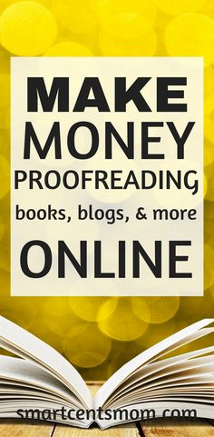 Make money with proofreading jobs online. This side hustle is a great way for moms to make money at home.