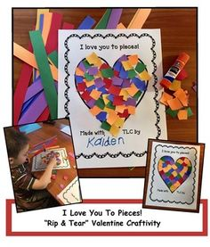 "Valentine's Day activities: ""I Love You To Pieces!"" Rip & Tear craft. Great for party day. Generic, so that it can also be made for Mother's Day, Father's Day, & Grandparents Day too. Wonderful fine motor skill that strengthens those finger muscles. :-)"