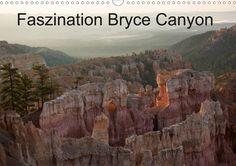 Faszination Bryce Canyon / CH-Version - CALVENDO