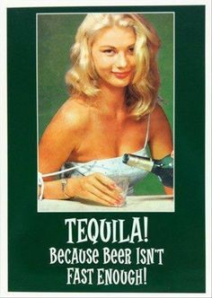 Tequila- that sneaky devil. Retro Humor, Vintage Humor, Retro Funny, Housewife Humor, Adult Humor, Super Funny, Make Me Smile, I Laughed, Funny Quotes
