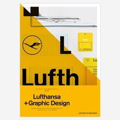 Lufthansa and Graphic Design / design by Jens Müller and Karen Weiland