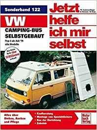 VW-Campingbus selbstgebaut: Typ 2 / Reprint der 4. Auflage 2008 (Jetzt helfe ich mir selbst) Taschenbuch #vanlife #Geschenkidee #DIY #Hilfe #Merchandise #Volkswagen #Camping #Bus (Affiliate-Link)