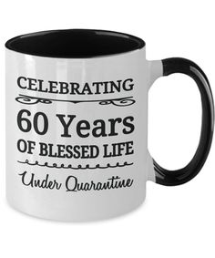 60 Years Old Birthday Under Quarantine Mug Gift Born 1960 Birthday Coffee, 60th Birthday, 60 Year Old Woman, Best Quality T Shirts, Student Gifts, Tea Mugs, Cricut, Etsy, Life