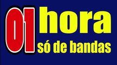01 HORA SÓ DE MÚSICAS DE BANDAS VOL 02