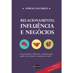 Livros Relacionamento, Influência e Negócios - Márcio Giacobelli (8545200579)
