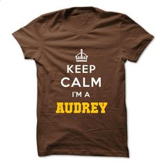 Keep Calm . Im A AUDREY - design your own shirt #vintage sweater #brown sweater