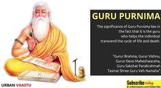 The Significance of #Guru #Purnima #UrbanVaastu