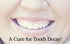 How to cure tooth decay yes it is possible Cure Tooth Decay: Book Review