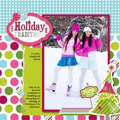 Holiday Traditions Holidazzle Scrapbook Page Layout Idea from Creative Memories