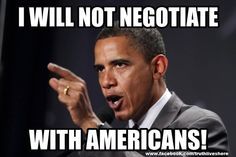 obama will not negotiate with Americans