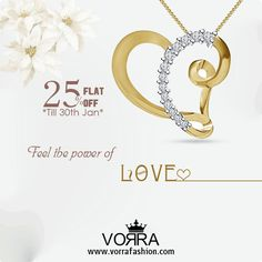 Feel the power of Love GET FLAT 25% OFF ON ALL PURCHASES Use Code : YR01 to get 25% Discount www.vorrafashion.com