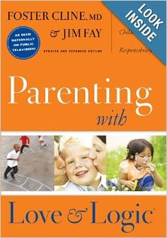 """Read """"Parenting with Love and Logic Teaching Children Responsibility"""" by Foster Cline available from Rakuten Kobo. This parenting book shows you how to raise self-confident, motivated children who are ready for the real world. Best Parenting Books, Parenting Plan, Parenting Classes, Foster Parenting, Parenting Teens, Parenting Quotes, Parenting Hacks, Parenting Styles, Parenting Websites"""