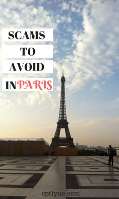 Everything you need to know to avoid scams in Paris (France) during your trip here by a local! #Paris #France #traveltips