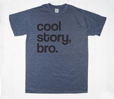 Cool Story Bro TShirt Tee T-Shirt Mens Womens Unisex by MintTees
