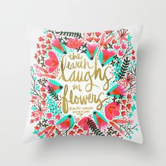 The Earth Laughs in Flowers – Pink & Gold by Cat Coquillette $20.00 #throwpillows #homedecor