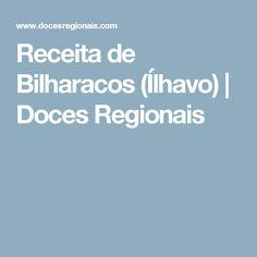 Receita de Bilharacos (Ílhavo) | Doces Regionais