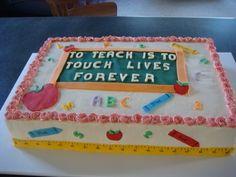 Teacher Cake on Cake Central Teacher Birthday Cake, Teachers Day Cake, Teacher Cakes, Teacher Party, Retirement Party Cakes, Teacher Retirement Parties, Retirement Quotes, Unique Birthday Cakes, Adult Birthday Cakes