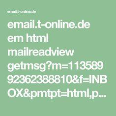 email.t-online.de em html mailreadview getmsg?m=11358992362388810&f=INBOX&pmtpt=html,plain&mtpp=html&ec=1