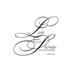 Elegant WordArt 2: Love Stories ❤ liked on Polyvore featuring text, quotes, words, writing, sayings, phrase and saying