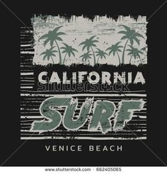 Vector illustration on the theme of surfing and surf in California, Venice beach. Grunge background.  Vintage design.  Typography, t-shirt graphics, poster, print, banner, flyer, postcard