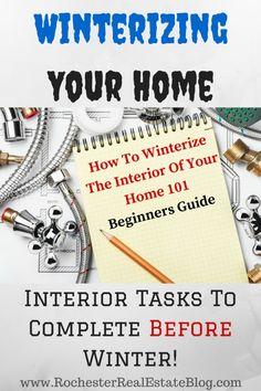 How To Winterize The Interior Of Your Home 101 - Interior Tasks To Complete Before Winter - http://www.rochesterrealestateblog.com/how-to-winterize-your-home/ via @KyleHiscockRE #realestate #homemaintenance