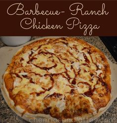 Homemade Barbecue- Ranch Chicken Pizza