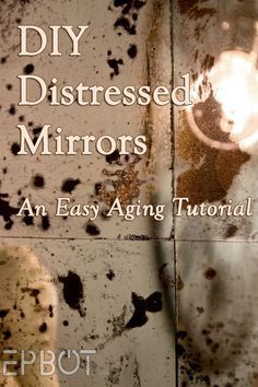 """EPBOT: DIY Antiqued Mirror Wall Panels (Or, """"Fun With Muriatic Acid!"""") perfect for a custom sized giant mirror (with personality) for the foyer."""