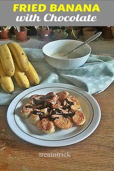 Fried Banana w/Chocolate Recipe @ treatntrick.blogspot.com