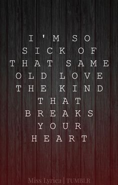selena gomez lyrics tumblr same old love - Google Search